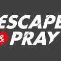 Escape & Pray 2016